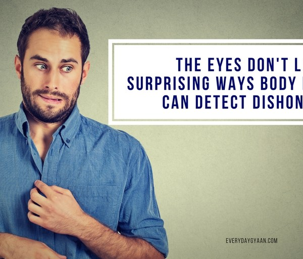 The Eyes Don't Lie: Surprising Ways Body Language Can Detect Dishonesty