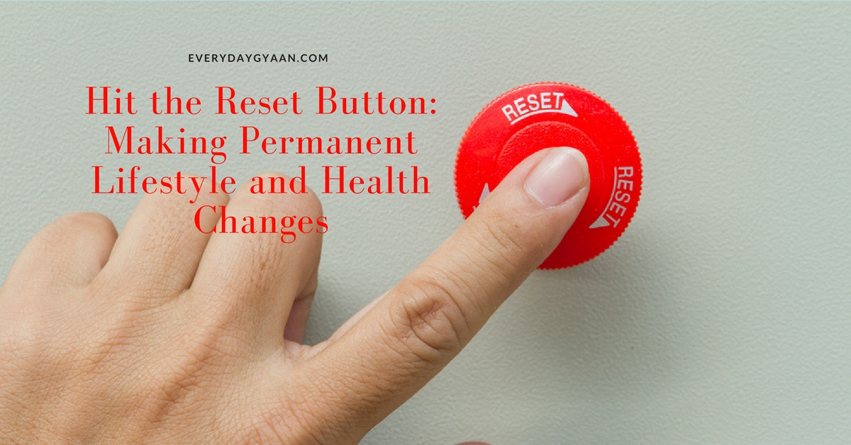 Making Permanent Lifestyle and Health Changes