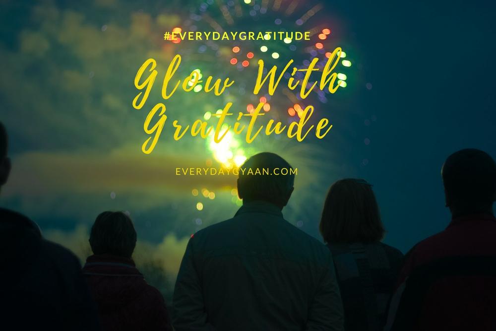 Happy Diwali : Glow With Gratitude #everydaygratitude
