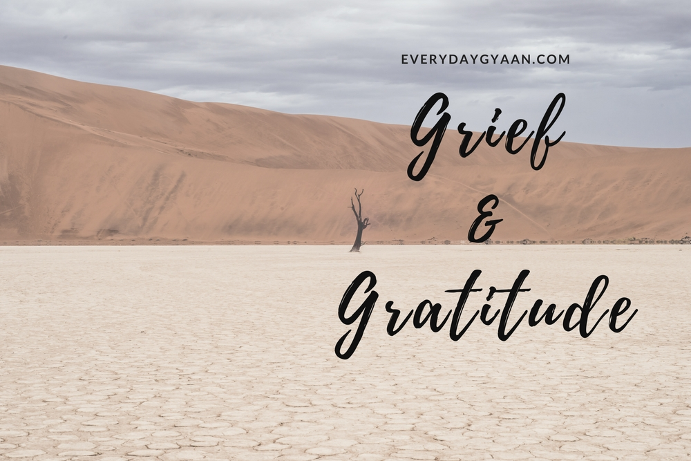 Grief and Gratitude Are Kindred Souls
