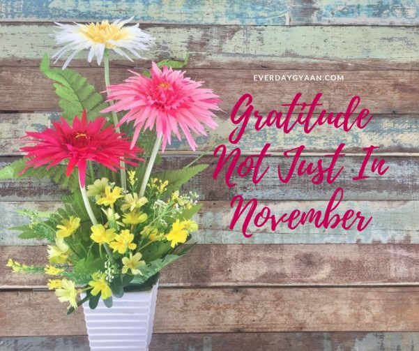 Gratitude Not Just In November