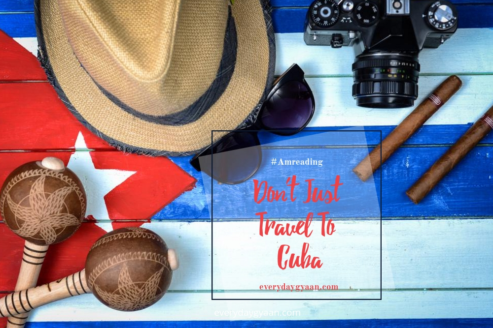 dont-just-travel-to-cuba