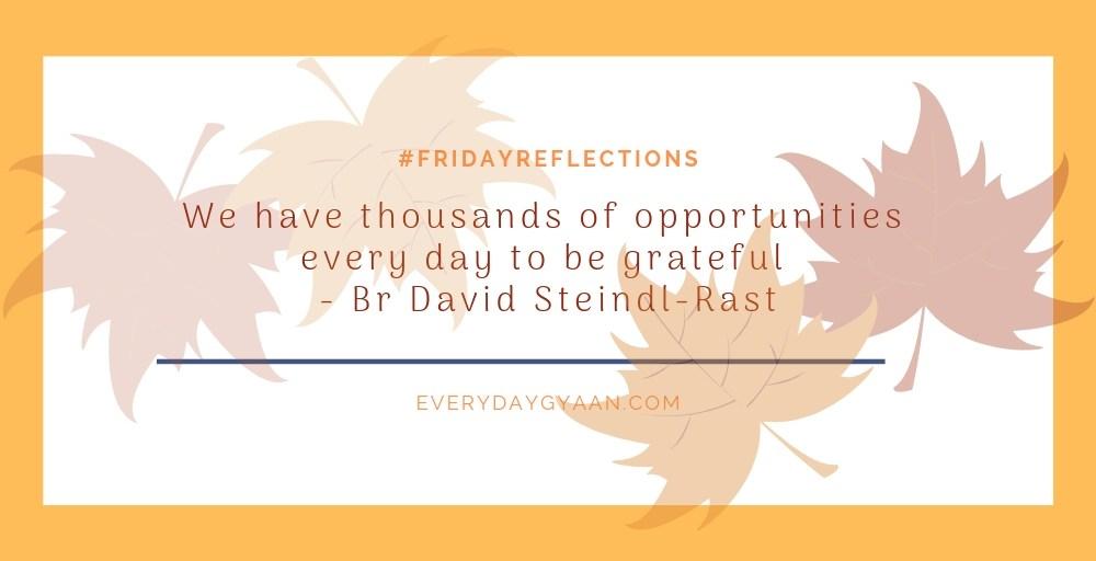 Opportunities To Be Grateful #everydaygratitude #FridayReflections