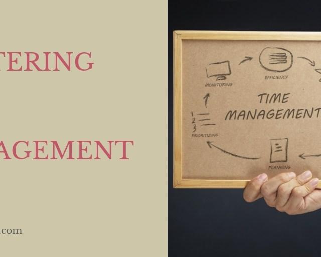 mastering time management