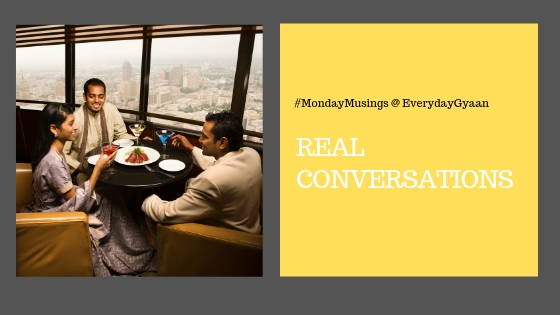 Real Conversation #MondayMusings #MondayBlogs