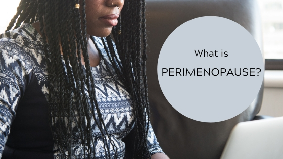 what is perimenopause
