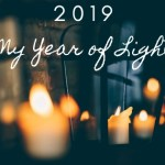 2019 – My Year of Light #WOTY
