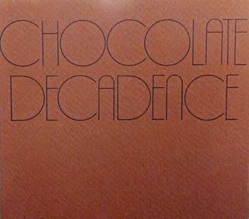 Chocolate Decadence - The Original Recipe