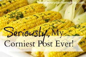 My Corniest Post Ever! {seriously!}