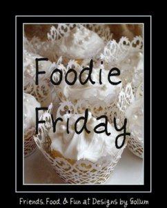 """Foodie Friday – """"Sweet Memories!'"""