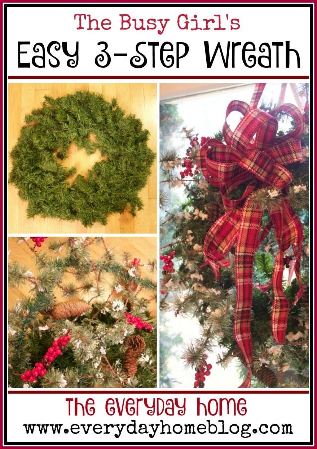 Easy 3-Step Wreath | The Everyday Home | www.everydayhomeblog.com