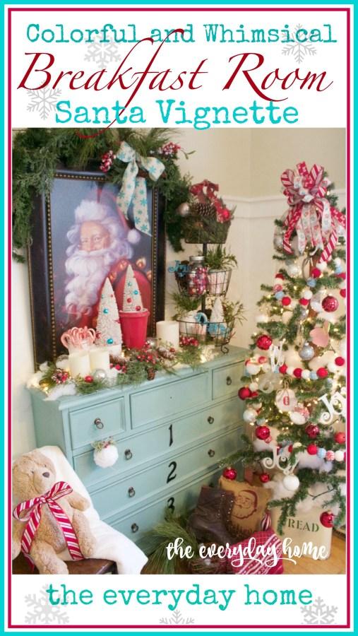 Santa Clause Breakfast Room Vignette | The Everyday Home | www.everydayhomeblog.com
