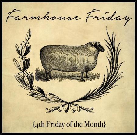 Farmhouse Friday