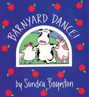 Barnyard Dance by Sandra Boynton