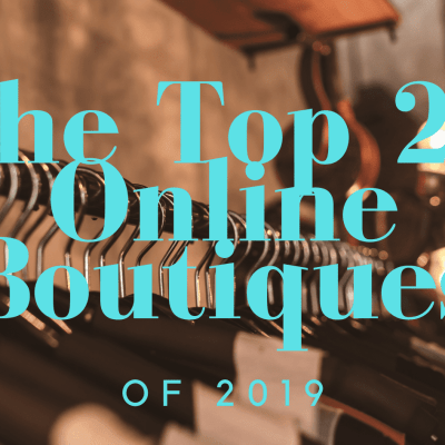 Top 20 Online Boutiques of 2019