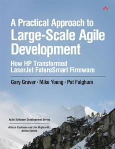 Review: A Practical Approach to Large-Scale Agile Development