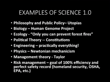 Science 1.0 Examples by Alicia Juarrero, from LeanAgile Scotland 2015