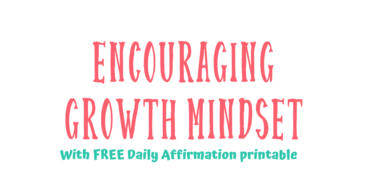 Encouraging Growth Mindset