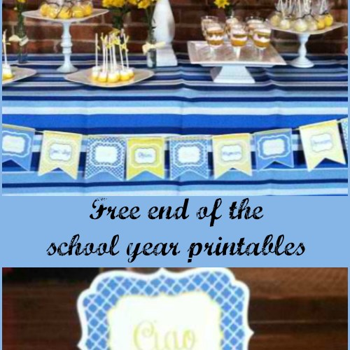 Everyday Party MagazineEnd of the School Year Free Printables