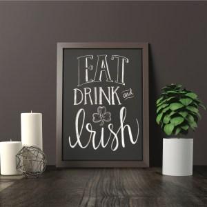 Eat Drink and Be Irish #StPatricksDay #BeIrish #HomeDecor