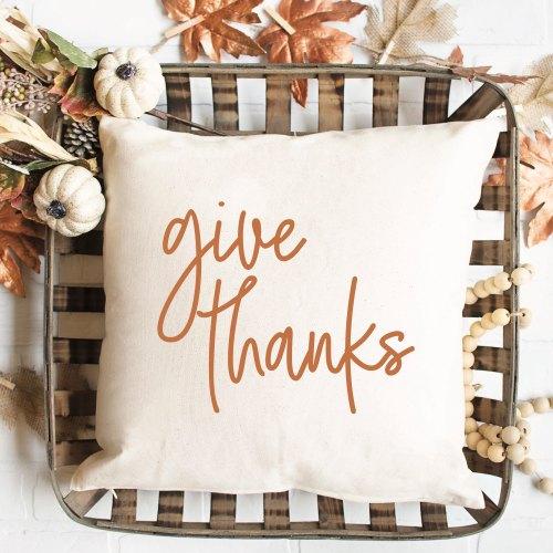 Give Thanks Farmhouse Pillow Tobacco Basket Fall Leaves Pumpkins