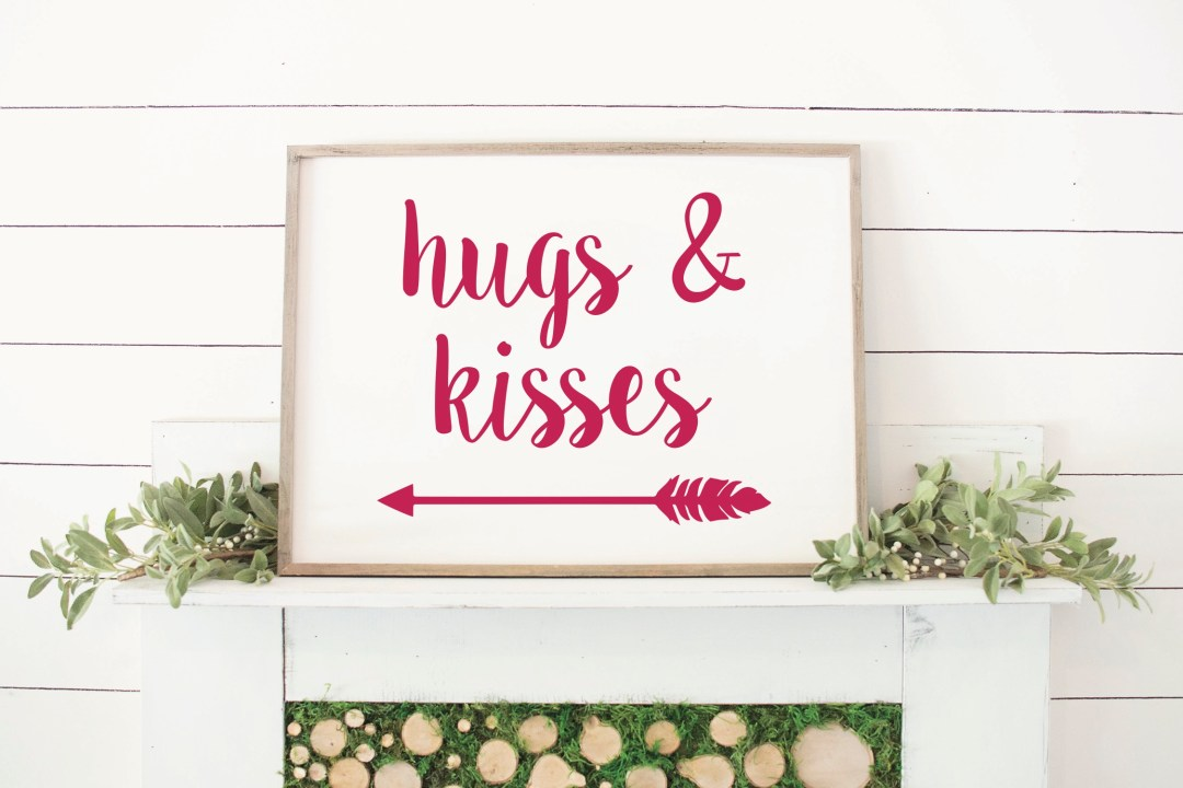 Hugs and Kisses Mantel Sign