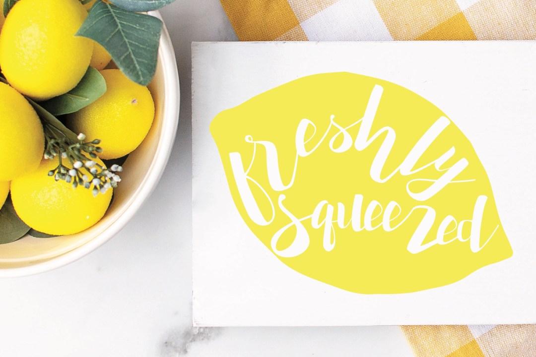 Freshly Squeezed Farmhouse Sign Lemons