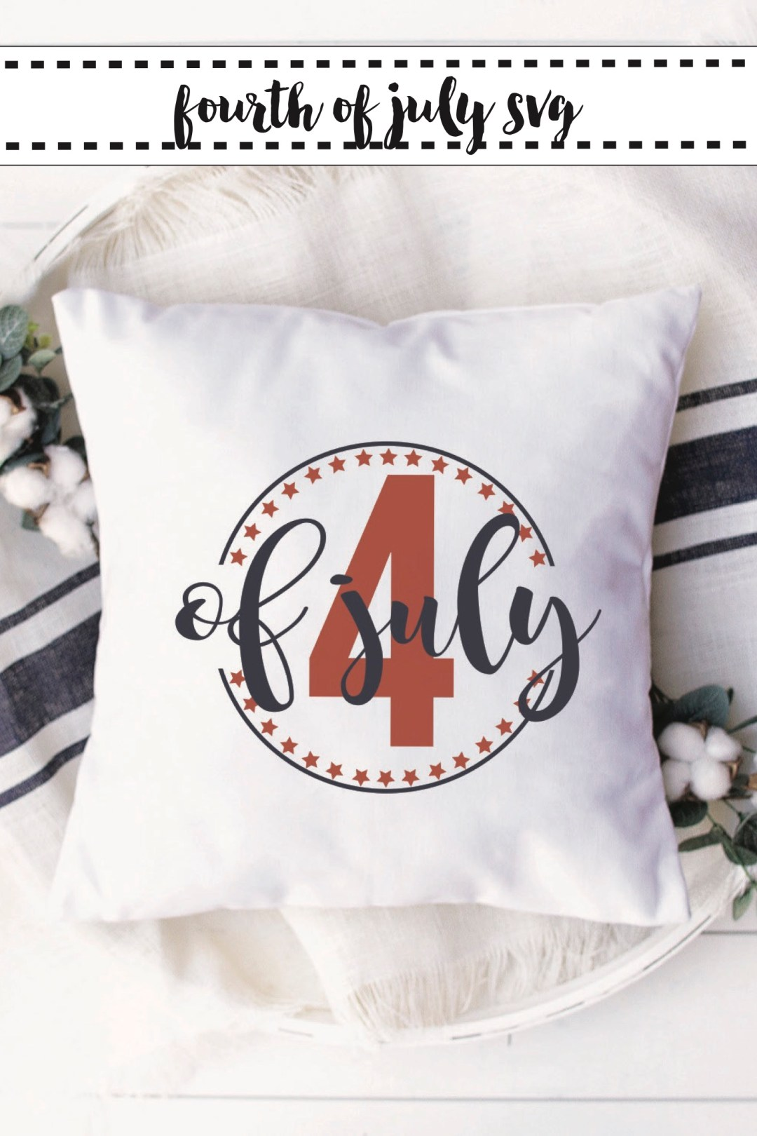 4th of July SVG 4th of July Pillow