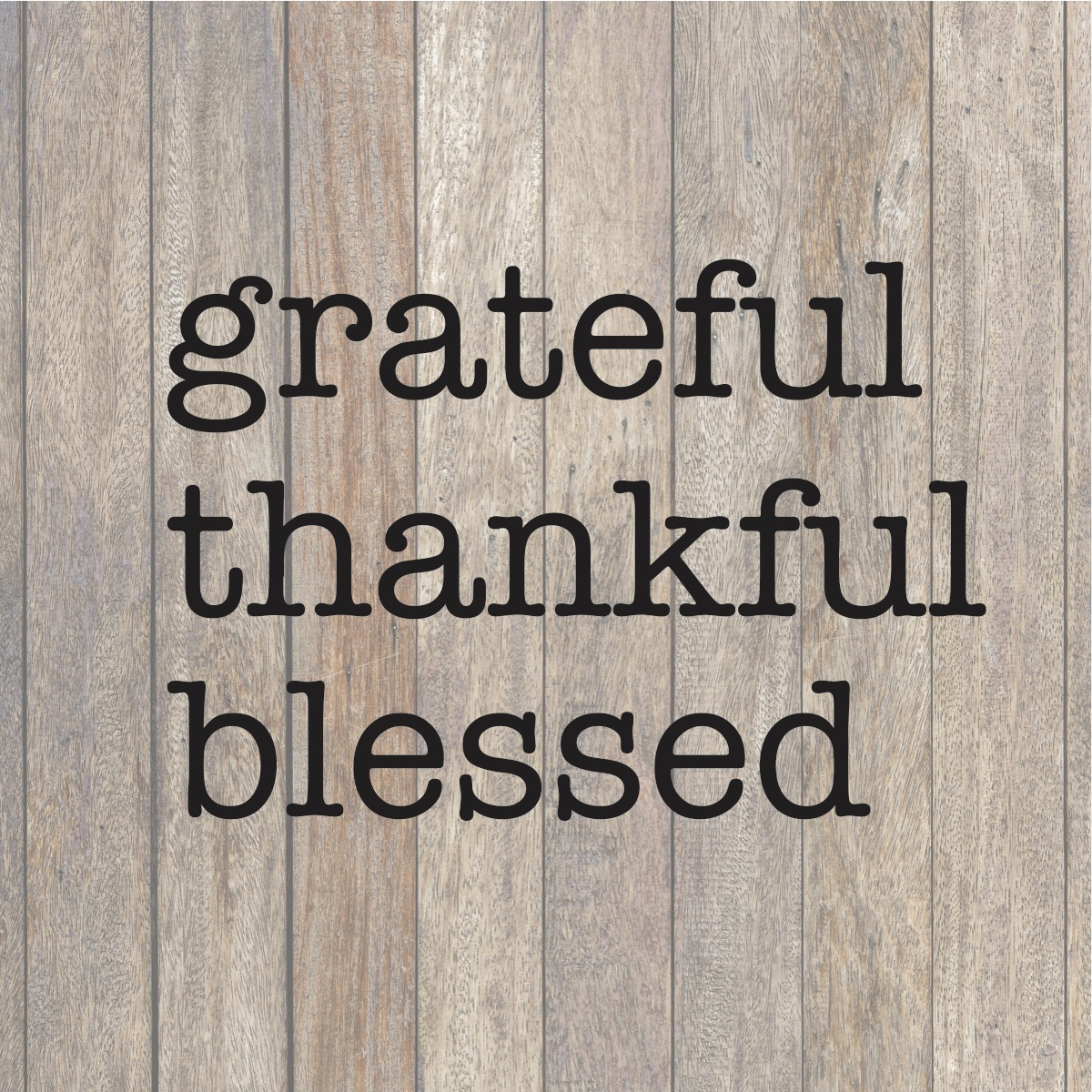 Grateful Thankful Blessed Svg File Fall Diy Farmhouse Style