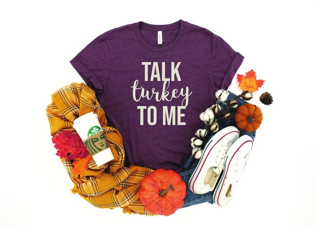 Talk Turkey To Me Shirt