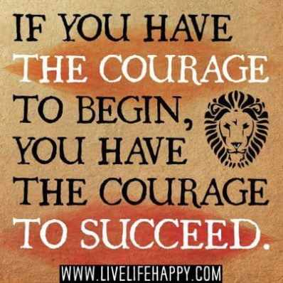 Inspirational Picture Quotes courage to succeed