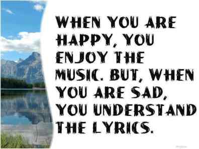 Inspirational Picture Quotes happy and music