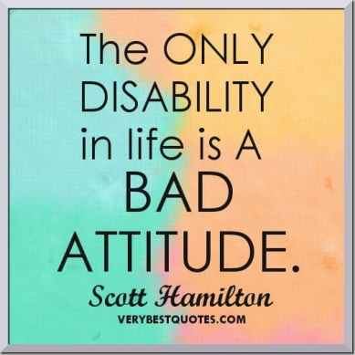 Inspirational Picture Quotes the only disability