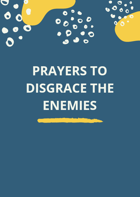 100 Prayers To Disgrace The Enemies | PRAYER POINTS