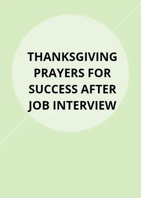 40 Thanksgiving Prayers for success after job interview
