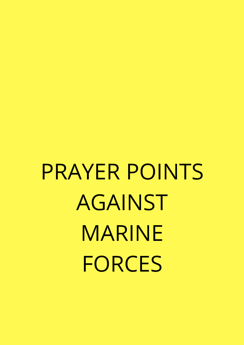 20 Deliverance Prayer Points From Marine Water Spirits