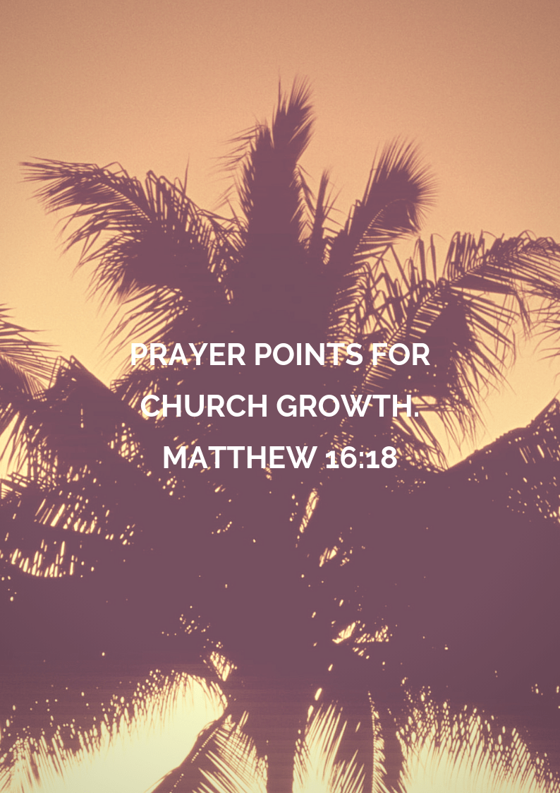 31 Prayer Points For The Church Growth | PRAYER POINTS