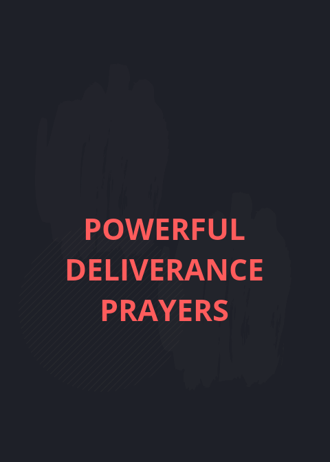 Powerful Deliverance Prayers