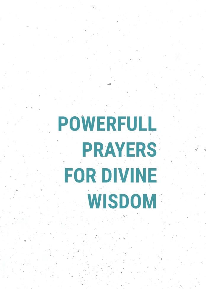 Powerful prayers for divine wisdom