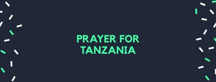 د تنزانیا لپاره دعا