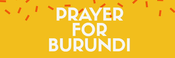 د برونڈی ملت لپاره دعا