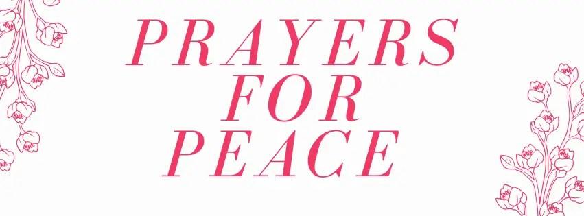 Gebede vir vrede en gemak