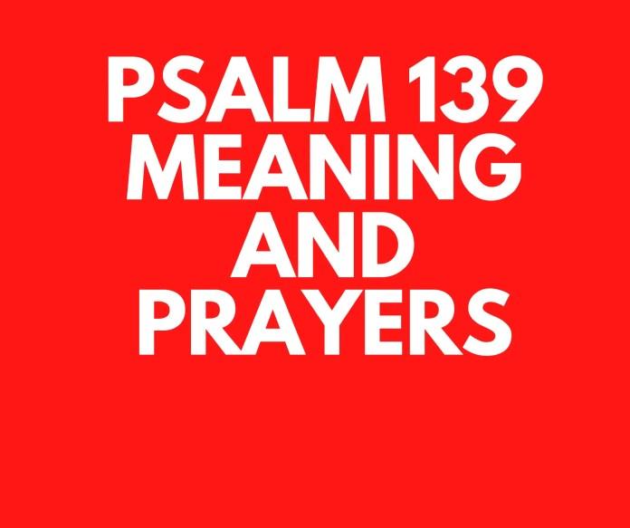 Psalm 139 wat vers vir vers beteken