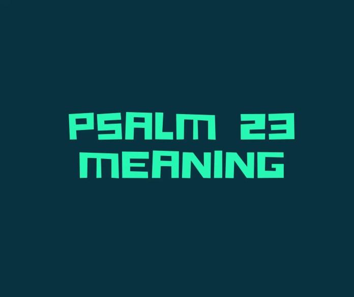 salm 23 a 'ciallachadh