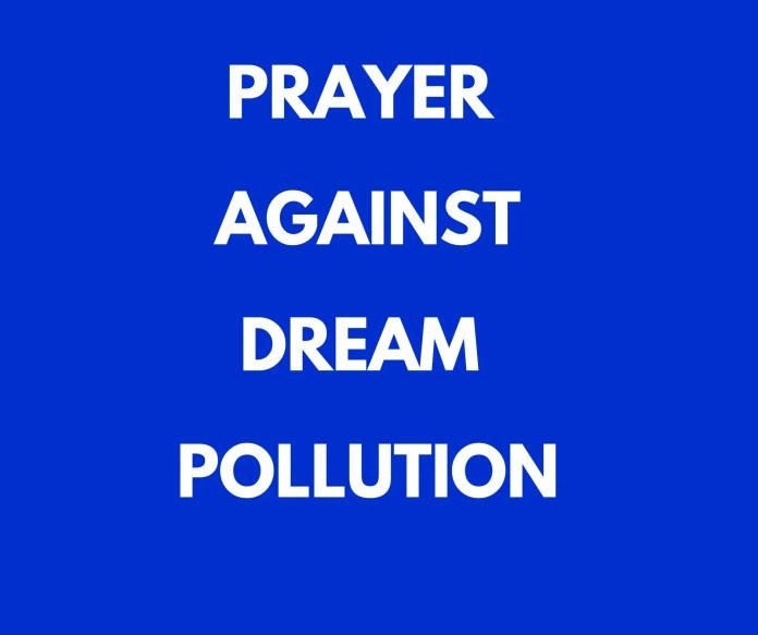 Oraciones contra a contaminación dos soños