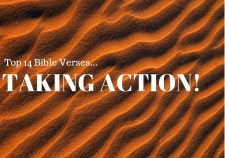 Top 14 Bible Verses-Taking Action
