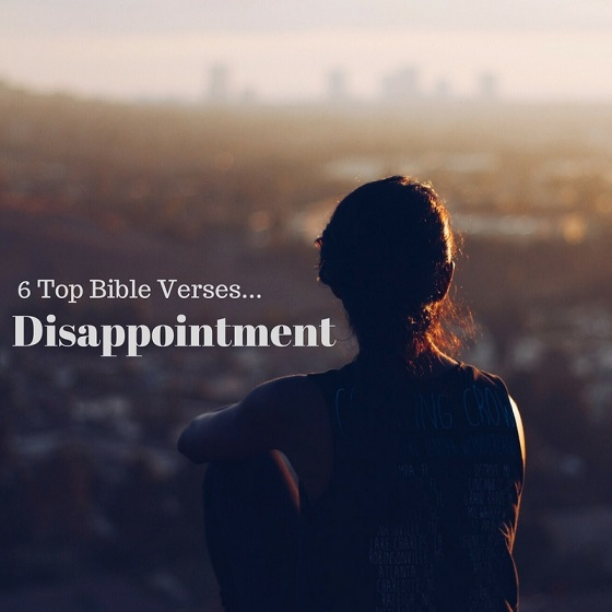 6 Top Bible Verses Diasppointment