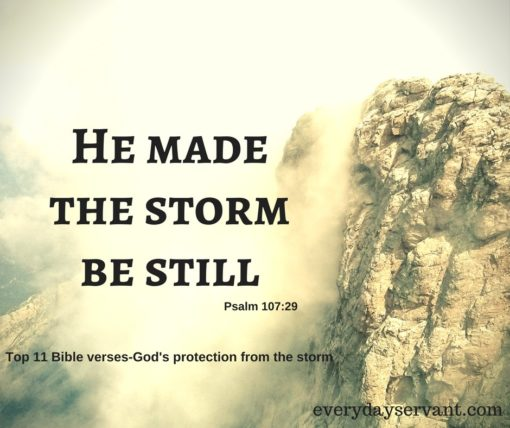 Top 11 Bible Verses Gods Protection From The Storm Everyday Servant