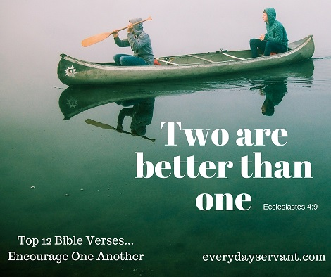 Top 12 Bible verses-encourage one another