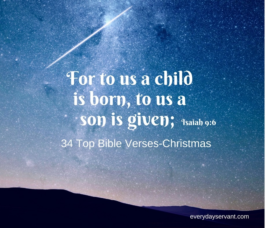 Bible Verses For Christmas.34 Top Bible Verses Christmas Everyday Servant